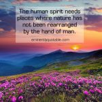 The Human Spirit Needs Places