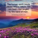 The Human Spirit Needs Places