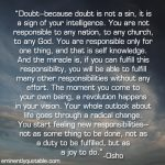 Doubt — Because Doubt Is Not A Sin, It Is A Sign Of Your Intelligence