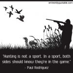 Hunting Is Not A Sport