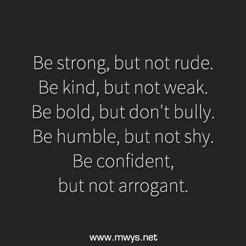 Be-strong,-but-not-rude