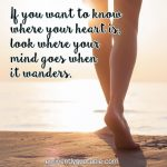 If You Want To Know Where Your Heart Is