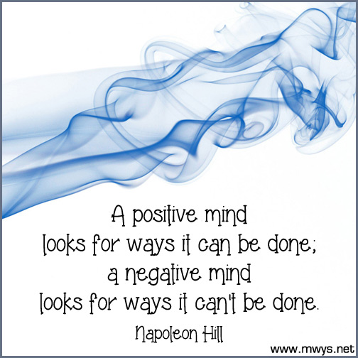 A-positive-mind-looks-for-ways-it-can-be-done