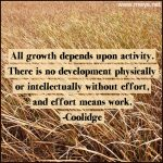 All Growth Depends Upon Activity