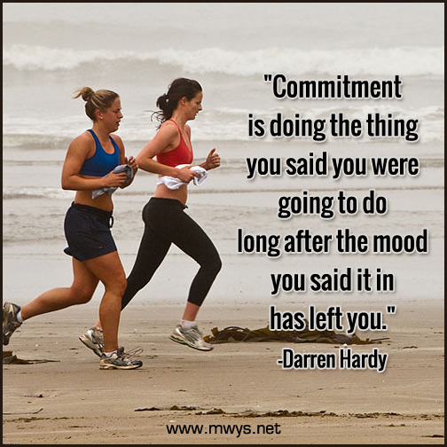 Commitment-is-doing-the-thing-you-said-you-were-going-to-do
