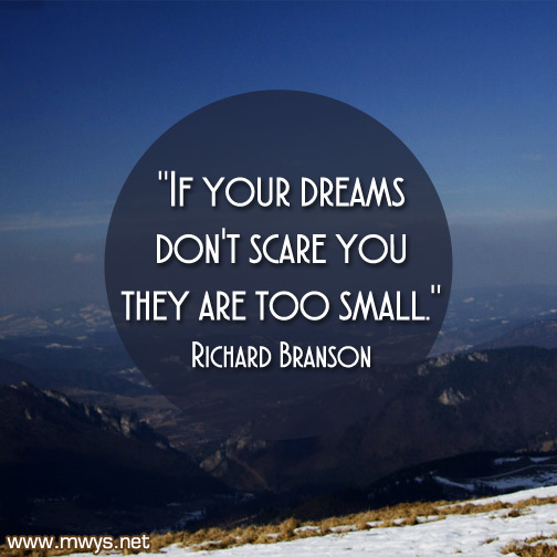 If-your-dreams-don't-scare-you-they-are-too-small