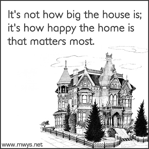 It's-not-how-big-the-house-is