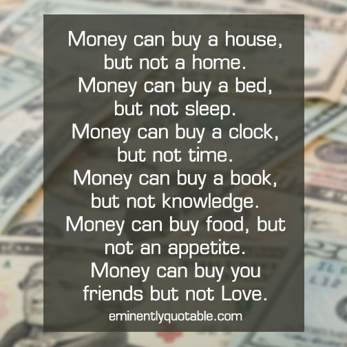 Money can buy a house