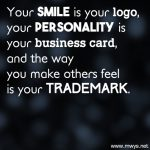 Your Smile Is Your Logo