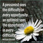 A Pessimist Sees The Difficulty In Every Opportunity