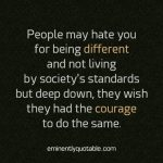 People May Hate You For Being Different