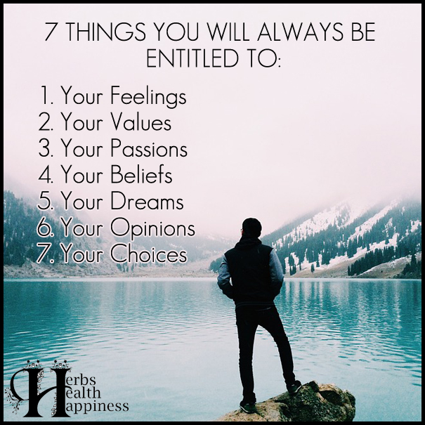 7 Things You Will Always Be Entitled To