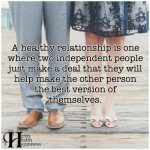 A Healthy Relationship Is One Where Two…
