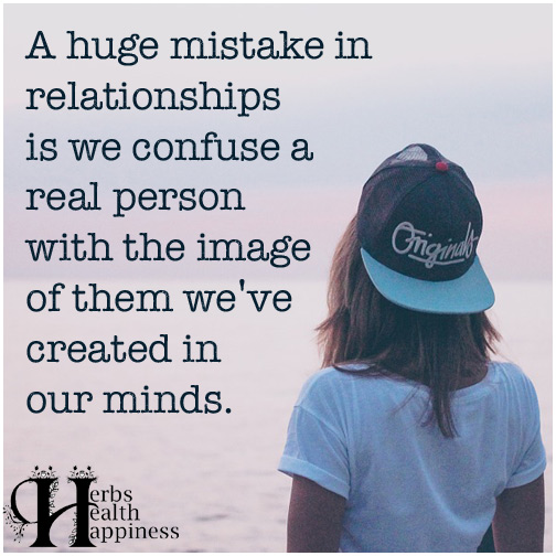 A-huge-mistake-in-relationships-is-we-confuse-a-real-person