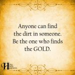 Anyone Can Find The Dirt In Someone
