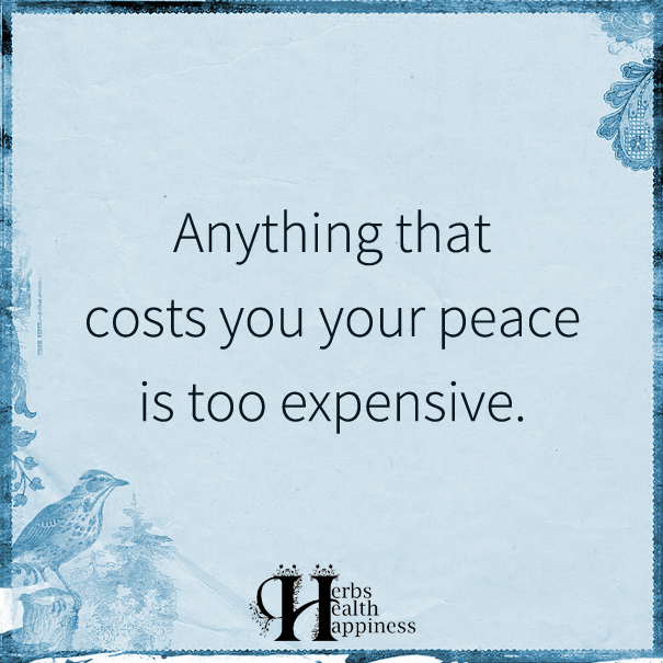 Anything-That-Costs-You-Your-Peace-Is-Too-Expensive