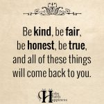 Be Kind, Be Fair