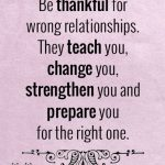 Be Thankful For Wrong Relationships