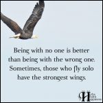 Being With No One Is Better