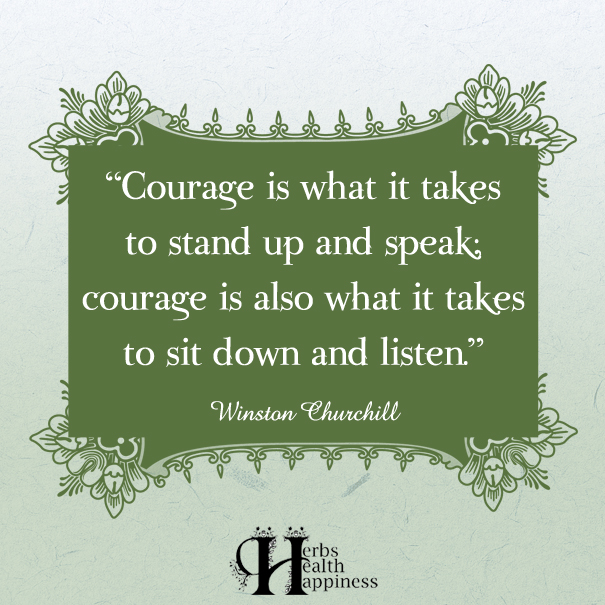 Courage-is-what-it-takes-to-stand-up