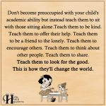 Don't Become Preoccupied With Your Child's Academic Ability