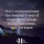 Don't Underestimate The Healing Power Of These Three Things
