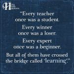 Every Teacher Once Was A Student