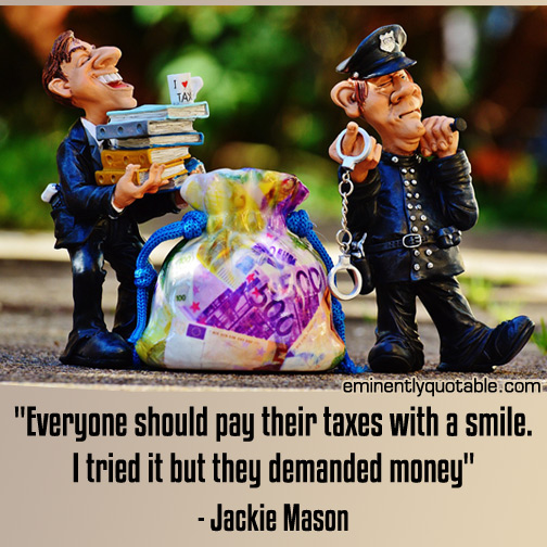 Everyone should pay their taxes with a smile