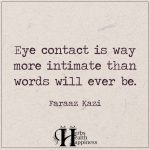 Eye Contact Is Way More Intimate