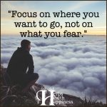 Focus On Where You Want To Go