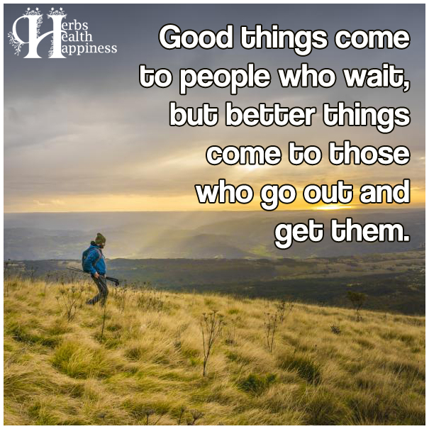 Good-things-come-to-people-who-wait