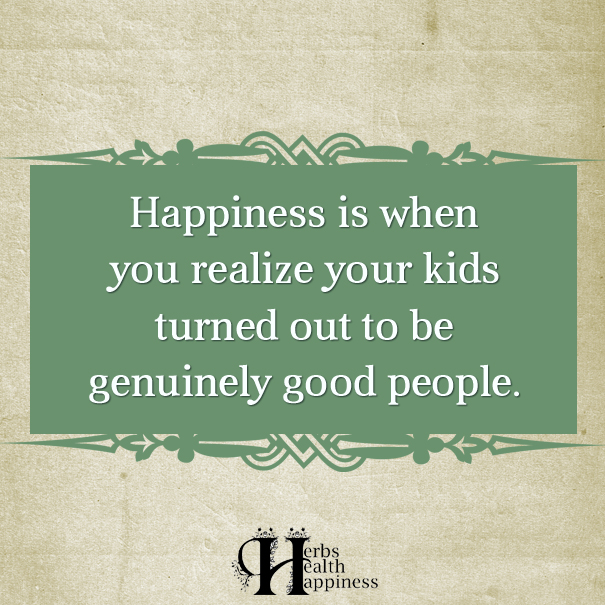 Happiness-Is-When-You-Realize-Your-Kids