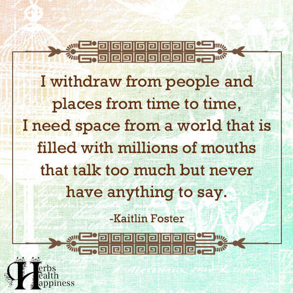 I-Withdraw-From-People-And-Places-From-Time-To-Time