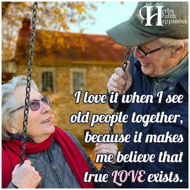 I-love-it-when-I-see-old-people-together