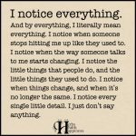 I Notice Everything