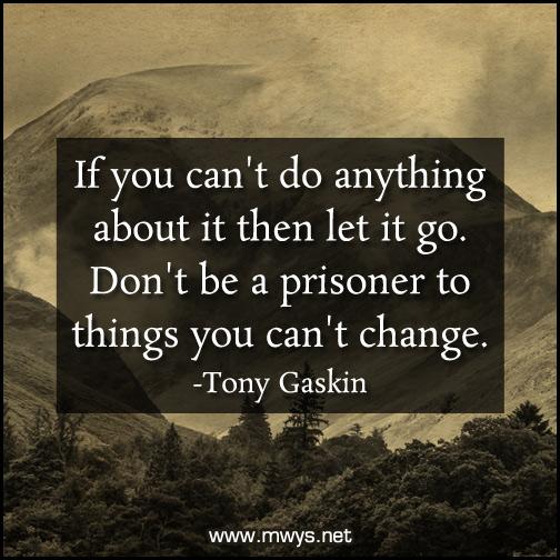Ifyoucan'tdoanythingaboutitthenletitgo ø Eminently Mesmerizing Let It Go Quotes