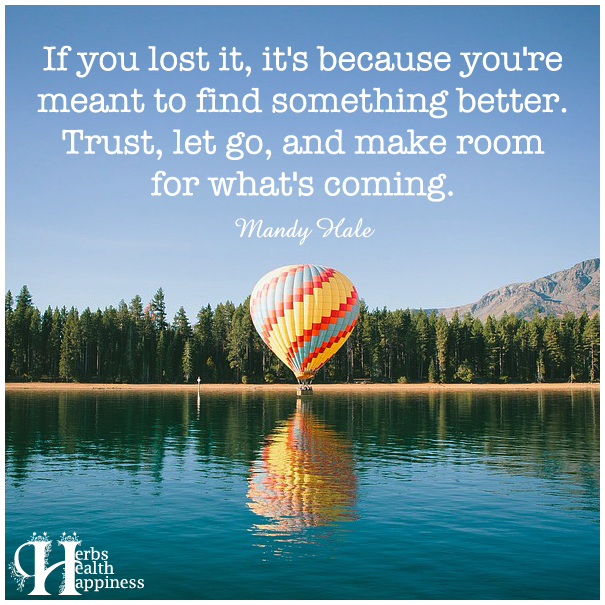 If-you-lost-it,-it's-because-you're-meant-to-find-something-better