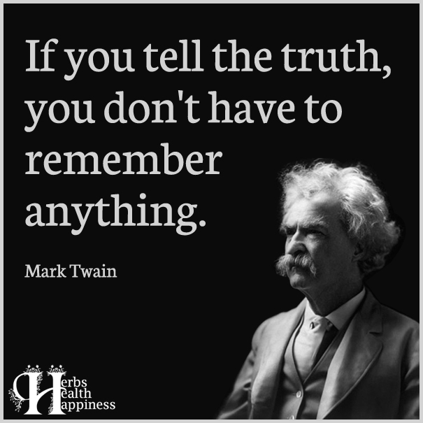 If-you-tell-the-truth,-you-don't-have-to-remember-anything
