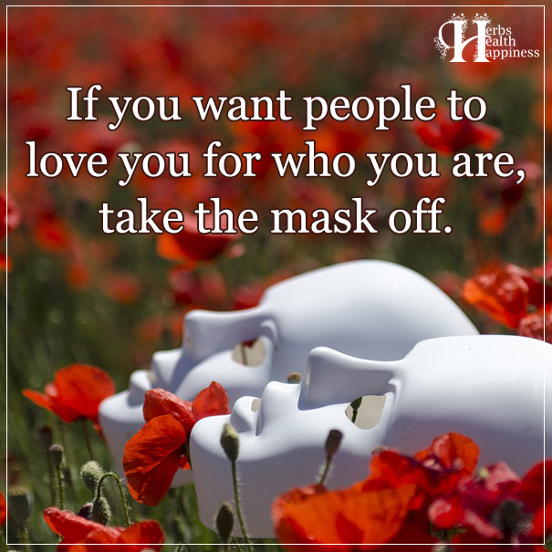 If-you-want-people-to-love-you-for-who-you-are