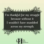 I'm Thankful For My Struggle