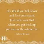It's OK If You Fall Down And Lose Your Spark