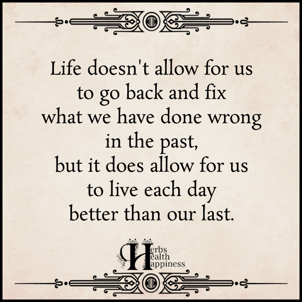 Life-doesn't-allow-for-us-to-go-back