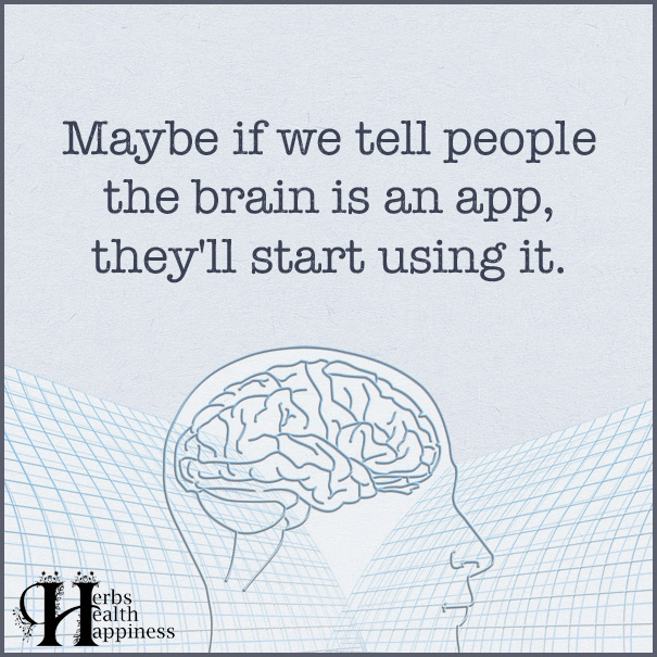 Maybe-If-We-Tell-People-The-Brain-Is-An-App