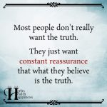 Most People Don't Really Want The Truth