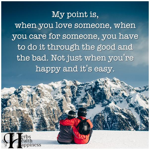 My-point-is,-when-you-love-someone,-when-you-care-for-someone