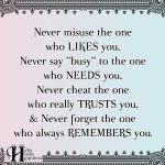 Never Misuse The One Who Likes You