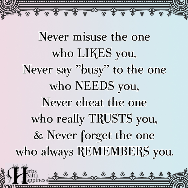 Never-misuse-the-one-who-LIKES-you