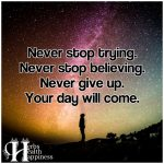 Never stop trying…