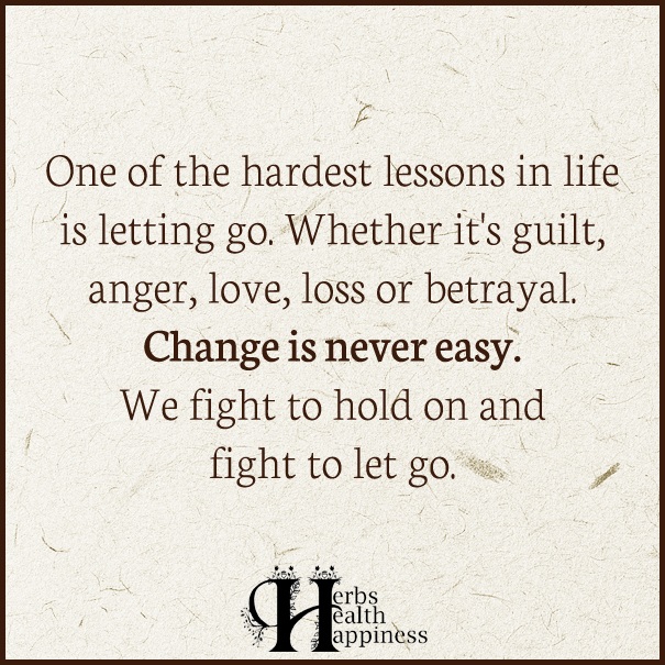 One-of-the-hardest-lessons-in-life-is-letting-go