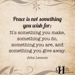 Peace Is Not Something You Wish For